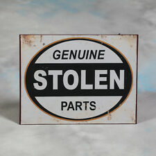 Genuine Stolen Parts Antiqued Metal Wall Sign