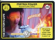 Doctor Who Monster Invasion Extreme Card #331 Matrix Power