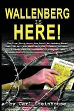 Wallenberg Is Here! The True Story About How Raoul Wallenberg Faced Down the