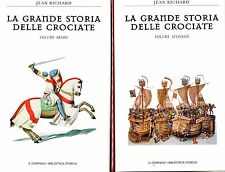 Jean Richard LA GRANDE STORIA DELLE CROCIATE 2 Voll.