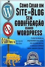 Como Criar um Site ou Blog com WordPress sem Codificacao: Uma introdução ao empr