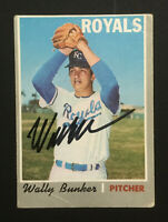 Wally Bunker Royals signed 1970 Topps baseball card #266 Auto Autograph