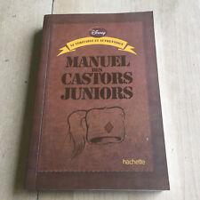 Le véritable et authentique manuel des Castors Juniors - dernière réédition