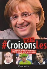 CROISONS-LES Best of photomontage livre photo humour