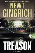 TREASON - GINGRICH, NEWT/ EARLEY, PETE - NEW HARDCOVER BOOK