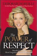 2009 DEBORAH NORVILLE THE POWER OF RESPECT - MOST FORGOTTEN ELEMENT OF SUCCESS