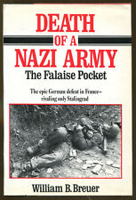 Death of a Nazi Army: The Falaise Pocket by William Breuer-HC/DJ-1985
