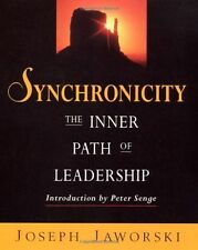 Synchronicity: The Inner Path of Leadership,Jaworski