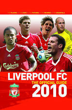 """AS NEW"" Dave Ball, Ged Rea, Liverpool FC the Official Guide 2010, Book"