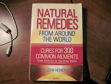 Natural Remedies From Around the World by Dr. John Heinerman, Ph.D.
