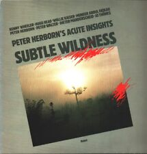 Peter Herborn's Acute Insights - Subtile Wildness / LP