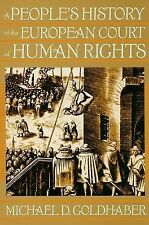 A People's History of the European Court of Human Rights by Michael D....
