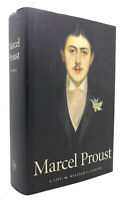 William C. Carter MARCEL PROUST A Life 1st Edition 1st Printing