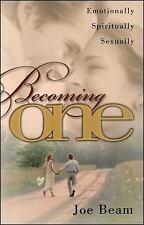 New ListingBecoming One: Emotionally, Spiritually, Sexually by Joe Beam , Paperback