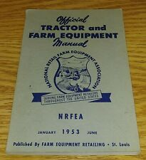Nrfea Official Tractor And Farm Equipment Manual