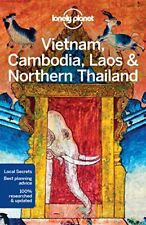 Travel Guide: Lonely Planet Vietnam, Cambodia, Laos and Northern Thailand-Lonely