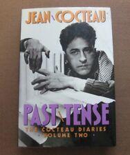 PAST TENSE - Jean Cocteau diaries volume II - 1985 1st/1st HCDJ - fine
