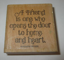 A Friend is One Who Opens the Door to Home and Heart Rubber Stamp Stampin' Up!