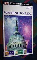 WASHINGTON, DC (USA) # 2014 DK EYEWITNESS Travel - Dorling Kindersley