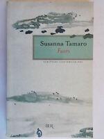 FuoriTamaro SusannaBUR rizzoli scrittori contemporaneistorie racconti trieste