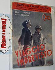 I GRANDI CINE-ROMANZI ILLUSTRATI n. 81 - VIAGGIO IMPREVISTO - 17 Maggio 1936