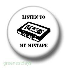 Listen To My Mix Tape 1 Inch / 25mm Pin Button Badge Retro Bedroom DJ Radio Pop