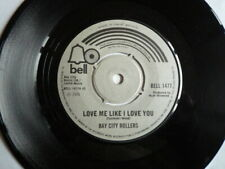 Bay City Rollers – Love Me Like I Love You    BELL 1477    VINYL LOOKS MINT