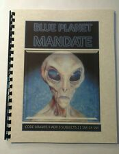 Blue Planet Mandate – Answers to what aliens and UFO's are doing on Earth!