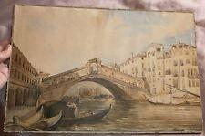 """Aquarelle XIXème Venise """" Le pont du Rialto """" signé Marie ou Maric daté 64"""