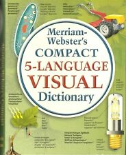 MERRIAM-WEBSTER'S COMPACT 5-LANGUAGE VISUAL DICTIONARY (2010 Paperback) (E)