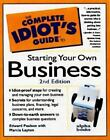 NEW - The Complete Idiot's Guide to Starting Your Own Business