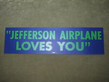 Jefferson Airplane Loves You Bumper Sticker - 1960s Mint Condition - plus photo