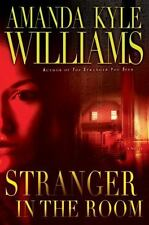 Stranger in the Room by Amanda Kyle Williams (2012 Hardcover) 1st Edition