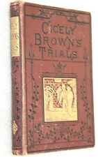 CECELY BROWN'S TRAILS 1880 VINTAGE MRS.PROSSER THE RELIGIOUS TACT SOCIETY 1880