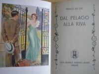 Dal pelago alla rivaDe Cys EnricoSalani1938biblioteca signorinerosa amore