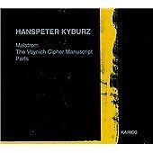 Hanspeter Kyburz - : Malstrom; The Voynich Cipher Manuscript; Parts (2000)