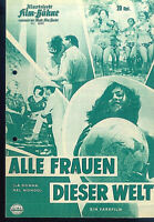 """IFB Illustrierte Film Bühne Nr. 6524 """" Alle Frauen dieser Welt """""""