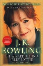 J. K. Rowling: The Wizard Behind Harry Potter by Shapiro, Marc