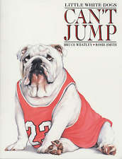Little White Dogs Can't Jump by Bruce Whatley (Paperback, 2002)