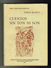 Tomas Blanco Cuentos Sin Ton Ni Son Puerto Rico 1970 Biblioteca Popular ICP