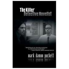 The Killer Detective Novelist by Mark Damon Puckett (2013, Paperback)