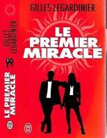 Livre - GILLES LEGARDINIER - LE PREMIER MIRACLE X