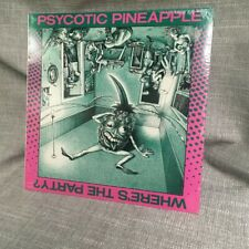 """Psychotic Pineapple- Where's The Party?"""" SEALED  New Wave Punk"""