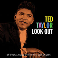 Ted Taylor - Look Out - 34 Original Pieces Of Rhythm 'N' Soul 2CD NEW/SEALED