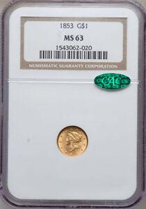 1853 G$1 MS63 NGC CAC (853)