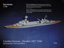 "Più facile incrociatore ""Dresden (III)"" 1944 a 1/700 Bird models resinbausatz/RESIN KIT"