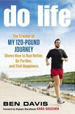 "Do Life: The Creator of ""My 120-Pound Journey"" Shows How to Run-ExLibrary"