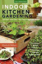 Indoor Kitchen Gardening: Turn Your Home Into a Year-round Vegetable Garden - Mi