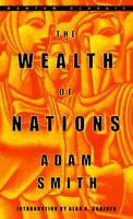 Wealth of Nations : Adam Smith ; Introduction by Alan B. Krueger ; Edited, Wi...