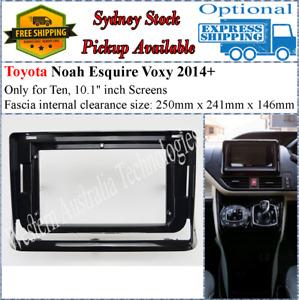 For 10 Ten Inch Screen Fascia facia Fits Toyota Esquire Noah Voxy 2014+
